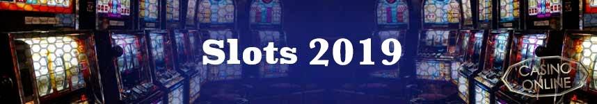 slots 2019